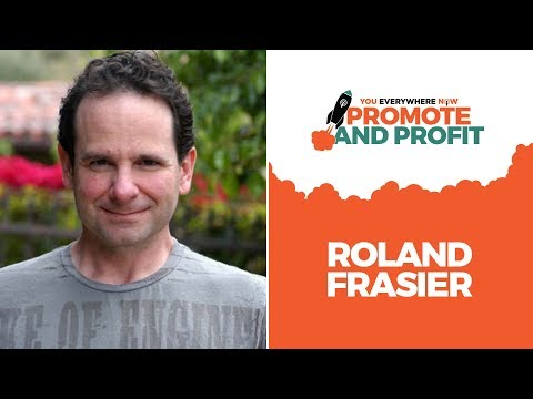 Meet Roland Frasier at Promote and Profit