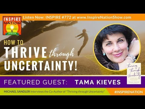 🌟 TAMA KIEVES: How to Move Beyond Fear of the Unknown & Thrive through Uncertainty! | Find Your Way