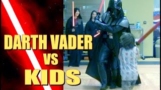 DARTH VADER vs KIDS | STAR WARS
