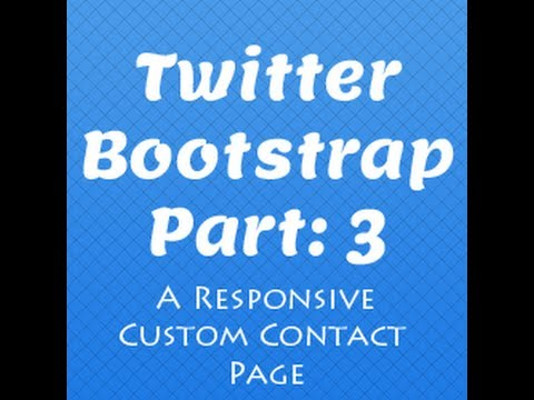 Twitter Bootstrap: Responsive Contact Page Tutorial