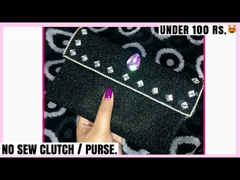 Glitter Foam Sheet Clutch / Purse, No Sew Glitter Foam Clutch, Just Under 100 Rupees