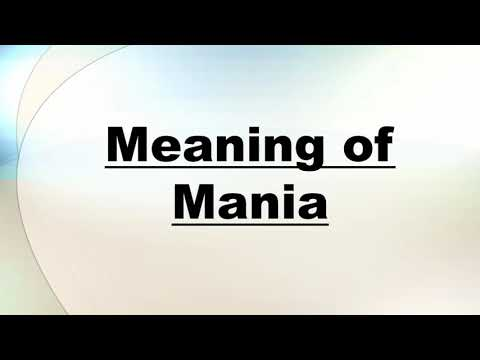 meaning of mania