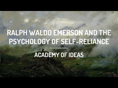 Ralph Waldo Emerson and The Psychology of Self-Reliance