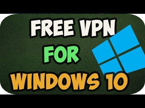 Free Vpn for Windows 10 2018