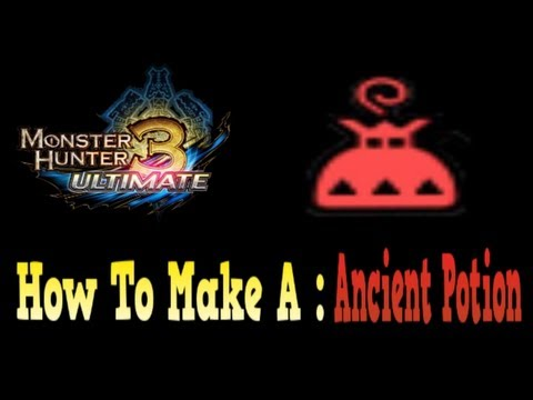 Monster Hunter 3 Ultimate : How to make Ancient Potion