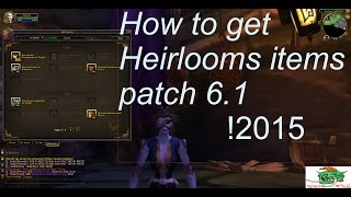 Warlods Of Dreanor Wow How To Get Heirlooms Items And How To Upgrade