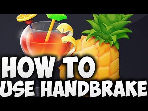 How to use Handbrake (tutorial)
