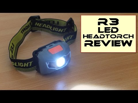 R3 LED Head Torch/Head Lamp - Review