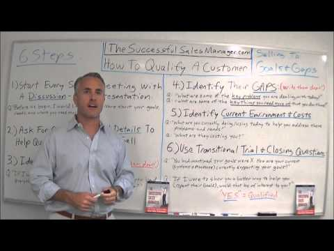 How To Qualify A Customer (Sales Effectiveness Strategies)