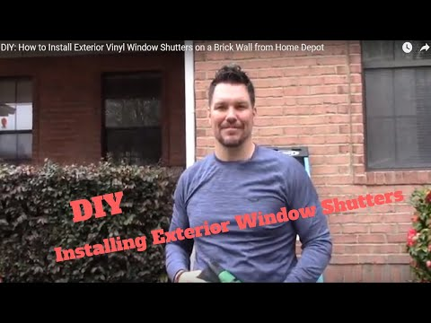 DIY: How to Install Exterior Vinyl Window Shutters on a Brick Wall from Home Depot