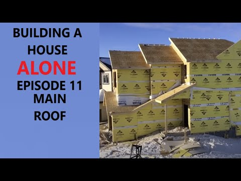How to build a house alone. Episode 11 main roof.
