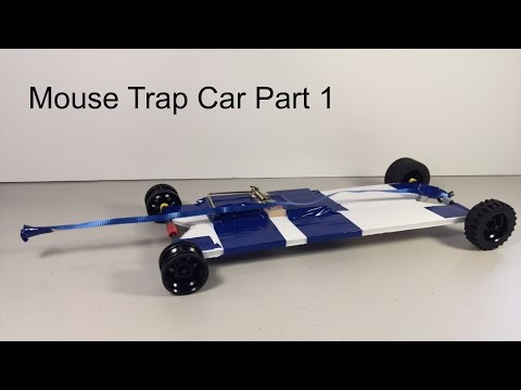 Mouse Trap Car Part 1 - The Build