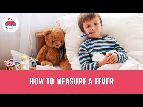How to Measure a Fever - Child Care