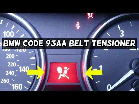 BMW CODE 93AA SEAT BELT TENSIONER PASSENGER AIRBAG LIGHT