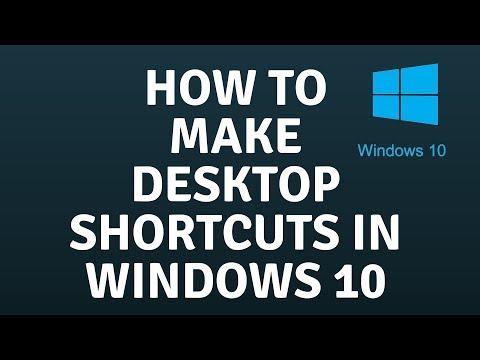 How to Make Desktop Shortcuts in Windows 10