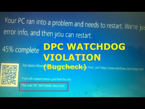 DPC WATCHDOG VIOLATION The computer has rebooted from a bugcheck 0x00000133 Windows 10