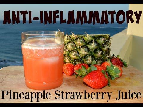 Anti-Inflammatory Pineapple Strawberry Juice!