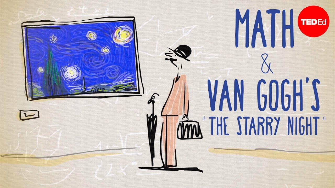 """The unexpected math behind Van Gogh's """"Starry Night"""" - Natalya St. Clair"""