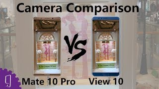 Huawei Honor View 10 and Mate 10 Pro Camera Comparison