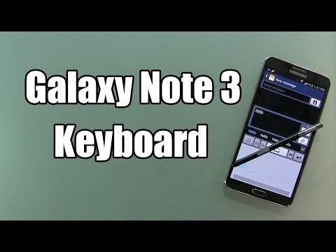 Samsung Galaxy Note 3 Keyboard Review