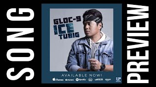 Gloc 9 - Ice Tubig ( Official Song Preview )