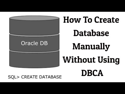 How to create database manually in oracle without dbca