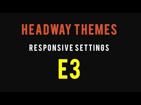Responsive Headway Themes Settings - Centering Blocks and Content
