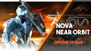 NOVA Near Orbit Vanguard Alliance | Review and Gameplay | Apk+Data | Nova 1