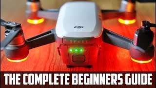 DJI Spark Beginners Guide - Get Ready to Fly!
