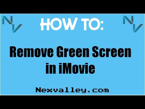 How To: Removing Green Screen on iMovie : NexTutorial