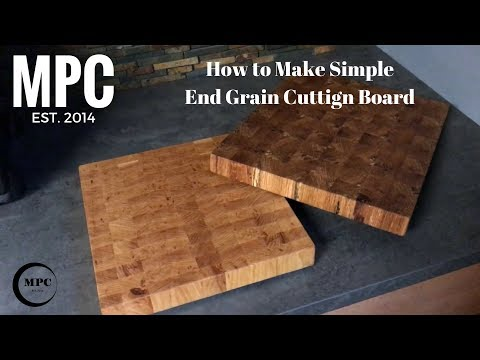 How to Make Simple End Grain Cutting Board