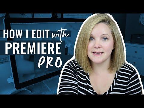 How I edit my YouTube Videos – Premiere Pro Walkthrough