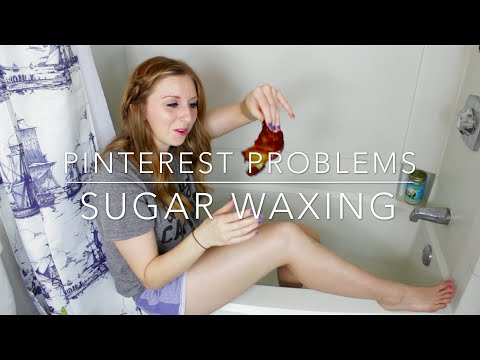 Pinterest Problems: Sugar Waxing