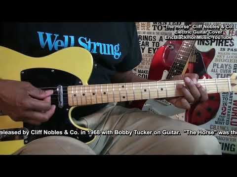 THE HORSE Cliff Nobles & Co. 1968 Electric Guitar Cover EricBlackmonGuitar HQ