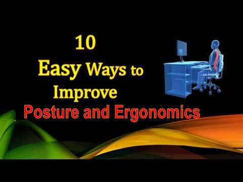 10 Easy Ways to Improve Posture and Ergonomics