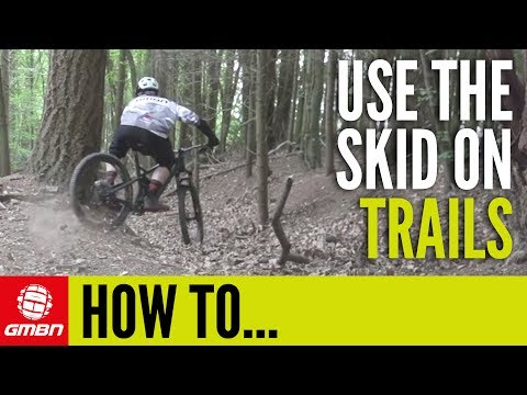 How To Use The Skid On MTB Trails | Essential Mountain Bike Skills