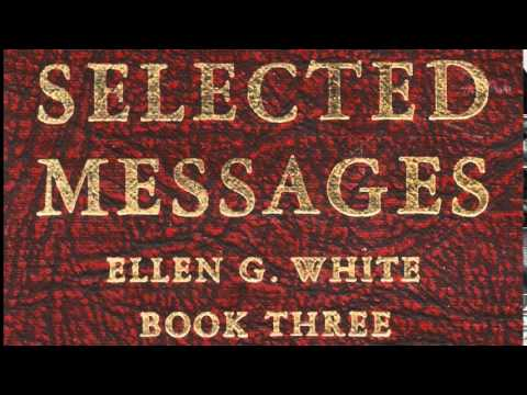 07-29_Sabbath: Guiding Principles in Sabbath Obervance - Selected Messages 3 (3SM) Ellen G. White