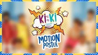 Roshan Prince Ki Ki Song | Motion Poster | Full Song Releasing 24 May, 2017