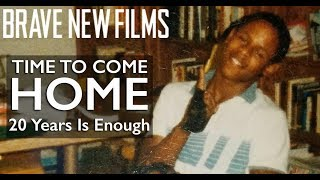 Time to Come Home: 20 Years is Enough • BRAVE NEW FILMS