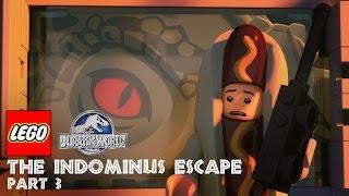 Part 3: LEGO® Jurassic World: The Indominus Escape