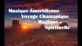 Musique Chamanique, Pour purifier les énergies, pour augmenter les vibrations positives, Magique