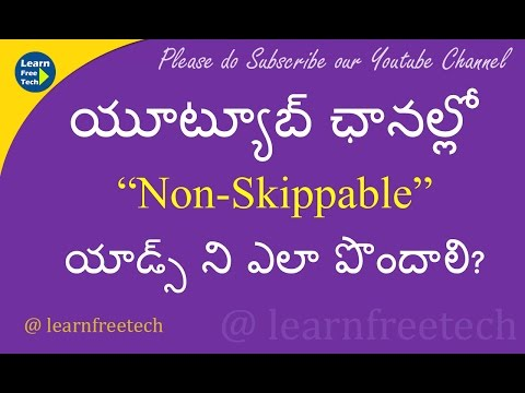 How to Enable Non-Skippable Video Ads on Youtube Channel | Telugu tech Tutorial | Learn Free Tech