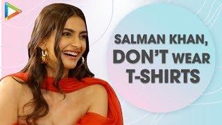 """Deepika Should Dress To Show Her BODY; Salman Khan Don't Wear T-Shirts"": Sonam | Rapid Fire"