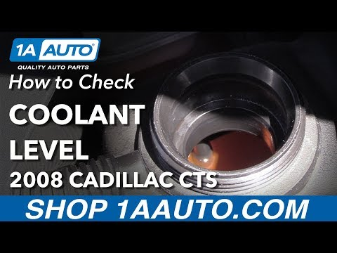 How to Check and Fill Coolant Fluid 2008 Cadillac CTS