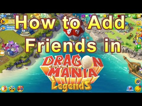 How to Add Friends in Dragon Mania Legends
