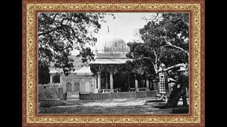 Old Photograph Collection Of Dargah Khwaja Gharib Nawaz (R.A) and Ajmer Sharif