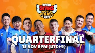 Brawl Stars World Finals 2019 - Quarter Finals