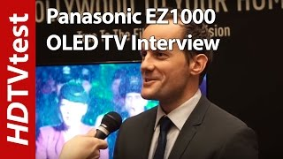 Panasonic EZ1000 4K HDR OLED TV: CES 2017 Interview