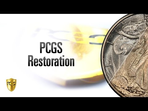 Restore the Beauty of your Coins with PCGS Restoration