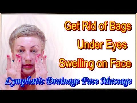 How to Get Rid of Bags Under Your Eyes and Swelling on Face / Lymphatic Drainage Face Massage